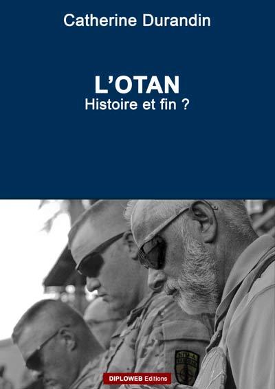 4 - OTAN, histoire et fin ?