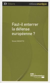 Faut-il enterrer la défense européenne ?