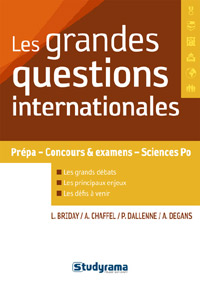 """Les grandes questions internationales"", L. Briday, A. Chaffel, P. Dallenne, A. Degans, éd. Studyrama"