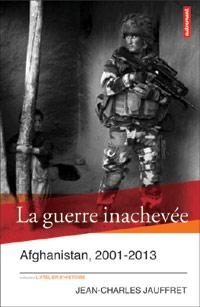 Afghanistan, 2001-2013 : une guerre inachevée