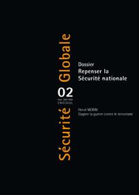 Sécurité Globale N° 2, hiver 2007-200 Repenser la Sécurité nationale - Choiseul